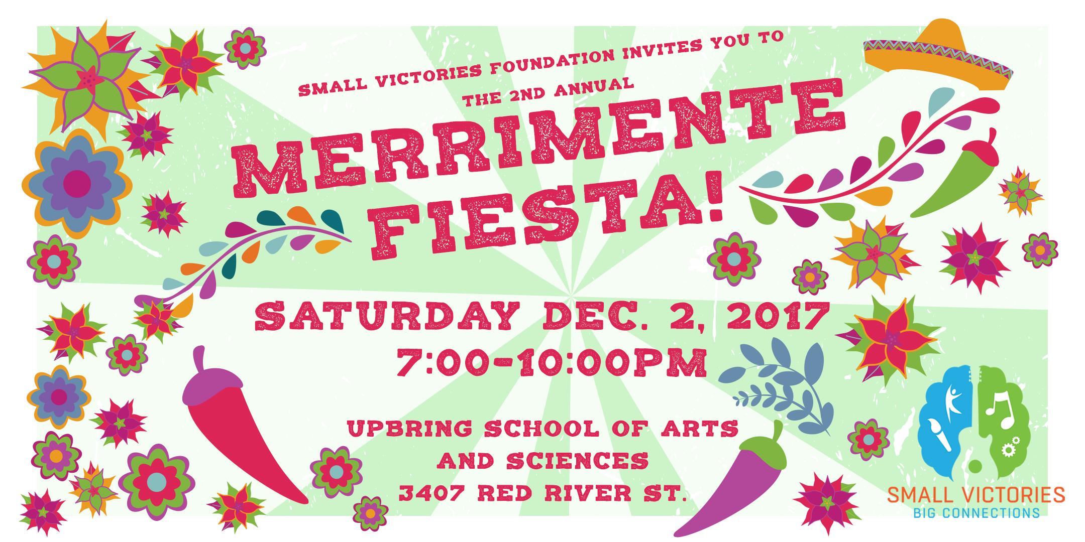 The 2nd annual MerriMente Fiesta!